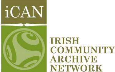 The Irish Community Archive Network Sharing our local history and heritage online